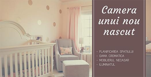 Amenajarea unei camere pentru nou nascut