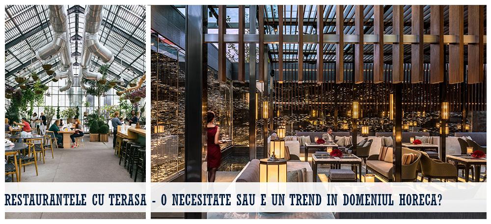 Restaurantele cu terasa - o necesitate sau e un trend in domeniul Horeca?