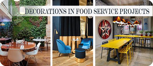 Care este rolul decoratiunilor si accesoriilor in amenajarile Food service